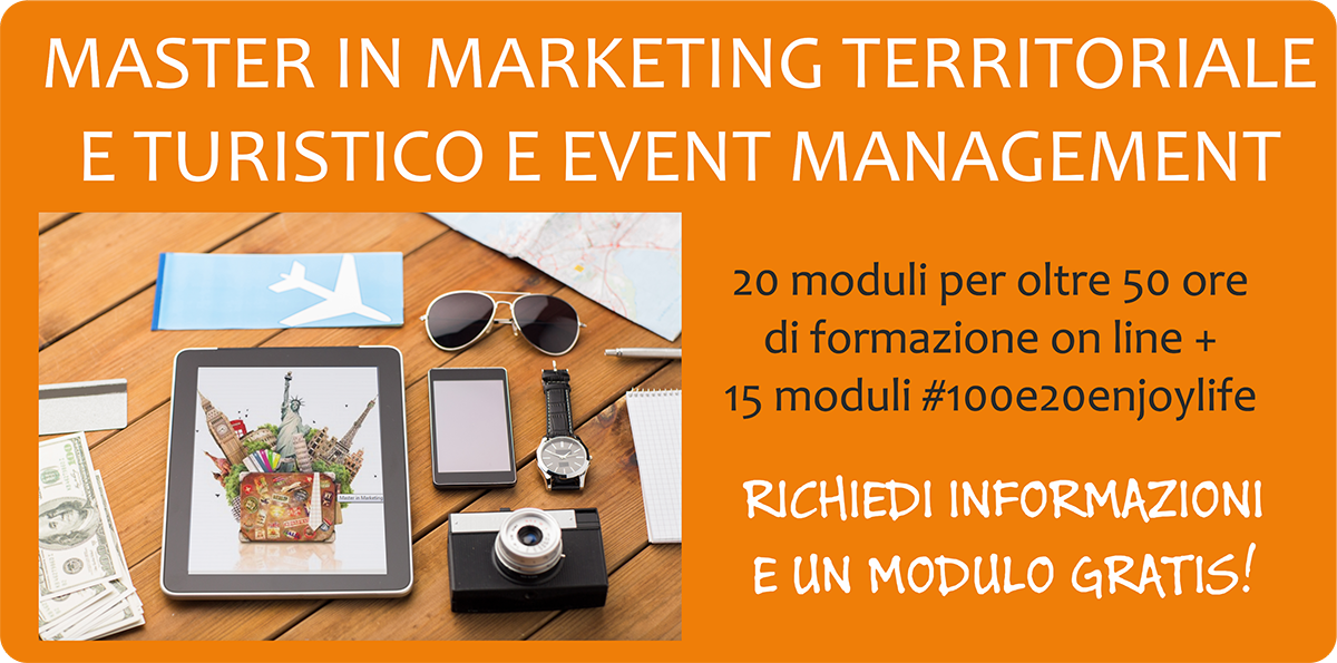 MASTER IN MARKETING TERRITORIALE E TURISTICO E EVENT MANAGEMENT